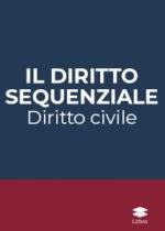 Collana Il diritto sequenziale. Diritto civile
